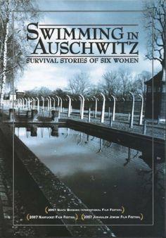 Swimming in Auschwitz: Survival Stories of Six Women DVD ~ Eva Beckmann, http://www.amazon.com/dp/B003K7FB7C/ref=cm_sw_r_pi_dp_-icJsb08YXSTZ