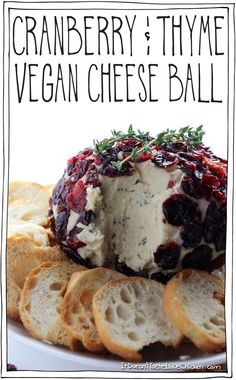 Cranberry & Thyme Vegan Cheese Ball. This is the perfect easy dairy free appetizer! So smooth, creamy, and flavourful everyone will love it. The festive colours make it a perfect addition to any appetizer table.