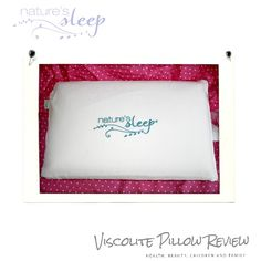 Nature's Sleep Viscolite Pillow Review ~ Health, Beauty, Children and Family