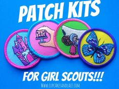 Fun Patch Kits for Girl Scouts!