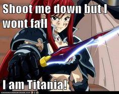 TITANIA ERZA SCARLET!!! Anime:- Fairy Tail