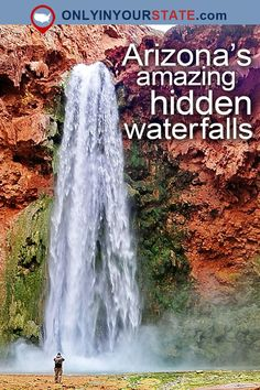 Travel | Arizona | Natural Beauty | Outdoors | Adventure | Attractions | USA | Places To Visit | Hiking | Trails | Easy Hikes | Waterfalls | Arizona Waterfalls | Natural Wonders | Destinations | Day Trips | Hidden Gems | Things To Do | Havasu Falls | State Parks | Grand Falls | Natural Bridge | State Parks | Hidden Waterfalls