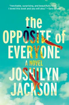 8/10/17 Time for a new book. The Opposite Of Everyone by Joshilyn Jackson. I always enjoy her books.