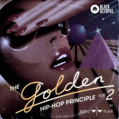 The Golden Hip Hop Principle Vol. 2 from Black Octopus Sound Samples, Logic Pro X, Vol 2, Drum Kits, Evolution, Hip Hop, Feb 2017, Music Production, Octopus