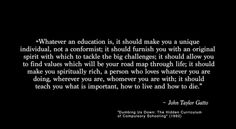 """Quote by John Taylor Gatto, Author of """"Dumbing Us Down"""" #CommonCore #Public #Education http://www.amazon.com/Dumbing-Down-Curriculum-Compulsory-Anniversary/dp/0865714487 … pic.twitter.com/B1qsNYvfLn"""