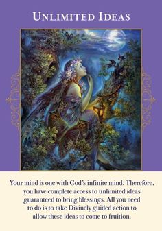 """This card comes to you now to remind you that your imagination is boundless and is the gateway to all your abundant desires. Sometimes we come to the belief that it's simply """"make-believe"""" and has no basis in reality.   After all, your mind is one with the infinite Mind of God.  This card is a sign that your ideas are Divinely inspired!   https://www.healyourlife.com/oracle-cards/simple-reading/20372"""