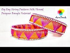 Zig Zag String Silk thread Unique Designer Bangle Tutorial DIY - YouTube