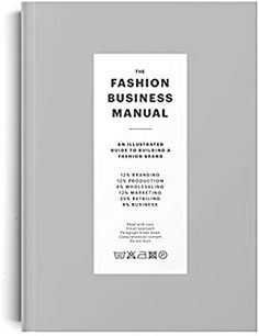 Read Book The Fashion Business Manual: An Illustrated Guide to Building a Fashion Brand Author Fashionary Diy Fabric Pouches, Business Fashion, Got Books, Books To Read, Fashion Books, Free Reading, Fashion Brand, Uk Fashion, Fashion Design