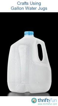 This guide contains crafts using gallon water jugs.