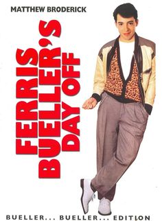 movie posters from the 80s | POPSICULTURE: 80s Movies: Ferris Bueller's Day Off (1986)