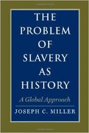 The problem of slavery as history http://encore.fama.us.es/iii/encore/record/C__Rb2664674?lang=spi