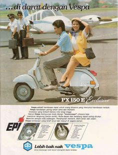 Vespa E - exclusive, Djakarta, Indonesia Motorcycle Humor, Scrambler Motorcycle, Motorcycle Art, Bike Art, Vespa Lambretta, Vespa Scooters, Motor Scooters, Old Advertisements, Retro Advertising