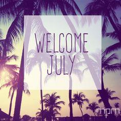 ¡Damos inicio a un nuevo mes lleno de sol, playa y vacaciones! #welcomejuly