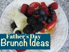 Yummy Father's Day brunch ideas