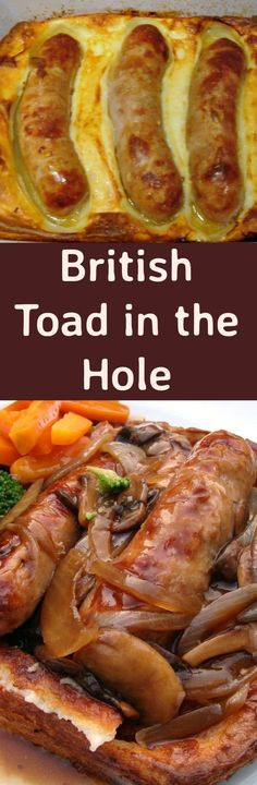 British Toad in the Hole! It's a delicious easy dinner, with sausages baked in Yorkshire pudding (a.k.a. pop overs). Goes great with some homemade onion gravy. Always a hit with the whole family, easy to make and oh so good! | Lovefoodies.com
