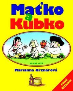 Maťko a Kubko (Marianna Grznárová; Nasa, Comic Books, Comics, Cover, Cards, Google, Author, Cartoons, Cartoons