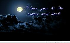 Love You To The Moon And Back Picture by Lindsey Cotten - Inspiring ...