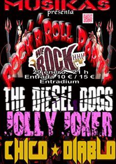 No te quedes sin tu entrada !!!!!!!!!!!!! MUSIKAS abre el año con uno de los mejores conciertos que hoy en día se pueden ver en España. THE DIESEL DOGS, JOLLY JOKER y CHICO DIABLO unen fuerzas para ofercerte un espectáculo sin igual. Rock and Roll de alto voltaje. El concierto tendrá lugar en la sala WE ROCK. Entrada anticipada. 10 euros. Día del concierto 15. 21 h    http://entradium.com/es/entradas/rock-n-roll-party