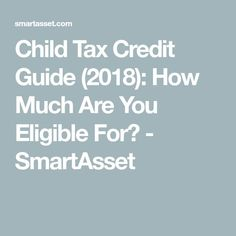 The Child Tax Credit gives financial help to parents and guardians, and the new tax law makes it easier for parents to claim. Here are the updated rules. How To Fix Credit, Improve Your Credit Score, Ask For A Raise, Tax Credits, Tax Deductions, Credit Card Offers, Debt, Personal Finance, How To Apply