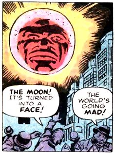 The Moon! It's Turned Into A Face! by Jack Kirby