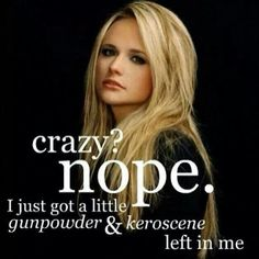 Miranda Lambert brings a level of authenticity that country music needed. Love her!