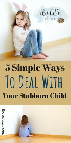 5 ways to deal with your stubborn child Parenting Toddlers, Kids And Parenting, Parenting Hacks, Parenting Quotes, Parenting Plan, Parenting Styles, Conscious Parenting, Parenting Classes, Angry Child