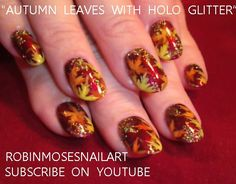 FALL LEAVES WITH BLING: robin moses nail art autumn design tutorial       TUXEDO nails lady gangsta halloween request: robin moses nail a...