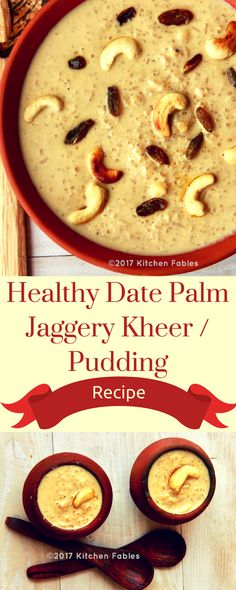 Recipe Of Healthy Date Palm Jaggery Kheer . Adding Date palm Jaggery not only gives an earthy flavour but also is healthier than sugar Non Chocolate Desserts, Kinds Of Desserts, Healthy Desserts, Best Indian Recipes, Indian Dessert Recipes, Indian Sweets, Jaggery Recipes, Vegan Recipes, Cooking Recipes