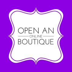 This Open an Online Boutique board will share tips and video tutorials on how to open and maintain your very own online boutique