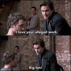 Loved this! White collar Quotes