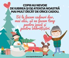 #Parenting #sărbători #timp #iubire Emotional Intelligence, Kids And Parenting, Montessori, Wise Words, Family Guy, Songs, Education, Character, Winter