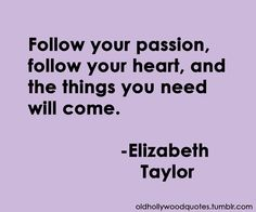 Elizabeth Taylor quote Hollywood Quotes, Old Hollywood, Classic Hollywood, Cute Quotes, Best Quotes, Favorite Quotes, Funny Quotes, Awesome Quotes, Famous Quotes