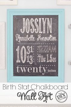 Custom birth stat artwork for nursery made to look like a chalkboard so you don't have to worry about baby fingers messing up hand chalking.