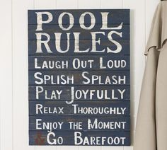 Pool Rules Sign | Pottery Barn....Might have to attempt one for the back yard!