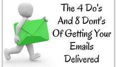 The 4 Do's And 8 Dont's Of Getting Your Emails Delivered | Alesha Drew | Pulse | LinkedIn