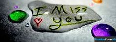 I Miss You Love Timeline Cover 850x315 Facebook Covers - Timeline Cover HD