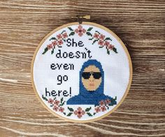 She doesn't even go here CROSS STITCH. Handmade. Made to order. on Etsy, $50.00
