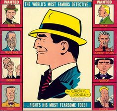 The original Dick Tracey as drawn by the fantastic Chester Gould (http://en.wikipedia.org/wiki/Chester_Gould).