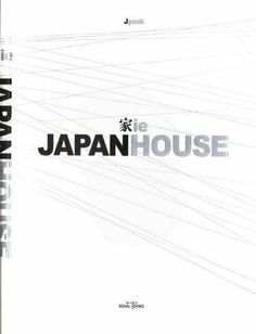 Japan House - 2 Volumes , http://www.amazon.co.uk (2013). Bibsys: http://ask.bibsys.no/ask/action/show?pid=131445154&kid=biblio