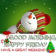 Good Morning Happy Friday Christmas Quote