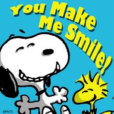 You Make Me Smile!