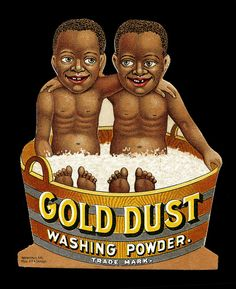 'Gold Dust' washing powder Ad about Black Americana Posters Vintage, Vintage Labels, Vintage Cards, Vintage Tins, Vintage Magazine, Old Ads, Illustrations, African American History, Poster