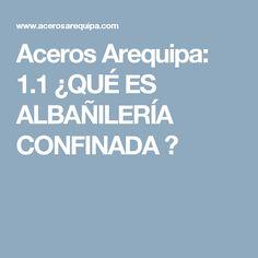 Aceros Arequipa: 1.1 ¿QUÉ ES ALBAÑILERÍA CONFINADA ?