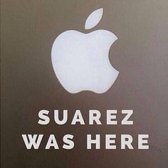 "Luis SUÁREZ - Uruguay world cup player - biting opponents! media/fan mockery: ""Suarez was here"" (Apple logo ; Funny Football Memes, Sports Memes, Funny Memes, Soccer Humor, Football Humor, Funny Sports, Football Stuff, Funny Quotes, Liverpool Fc"