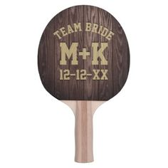 #wood - #Team Bride Rustic Wedding Ping Pong Paddle