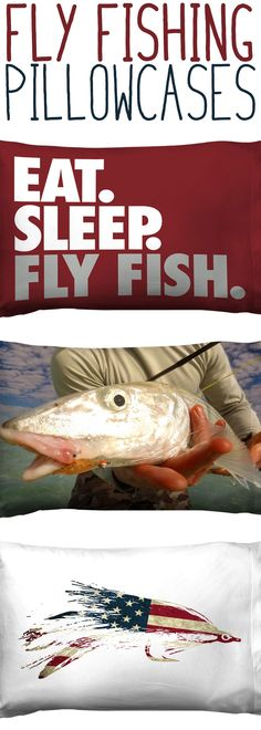 When you lay your head down and you're dreaming of the next big catch. Why not be on a pillow that gives you the inspiration. These fly fishing pillowcases are amazing and come in more designs and colors.