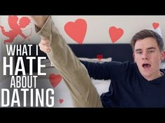 What I Hate About Dating - YouTube