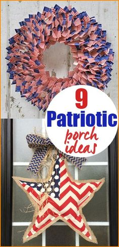 9 Patriotic Porch Ideas.  Creative 4th of July wreaths and porch decorations.  Independence Day DIY party decor.  Memorial Day decor.