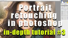 How to edit portrait in photoshop -in depth tutorial- part3