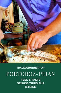 Genuss-Tipps für die schönsten Orte in #slowenien am Adriatischen #Meer #Istrien: Feel & Taste #Portoroz #Piran #reiseziele #essenundtrinken #wein